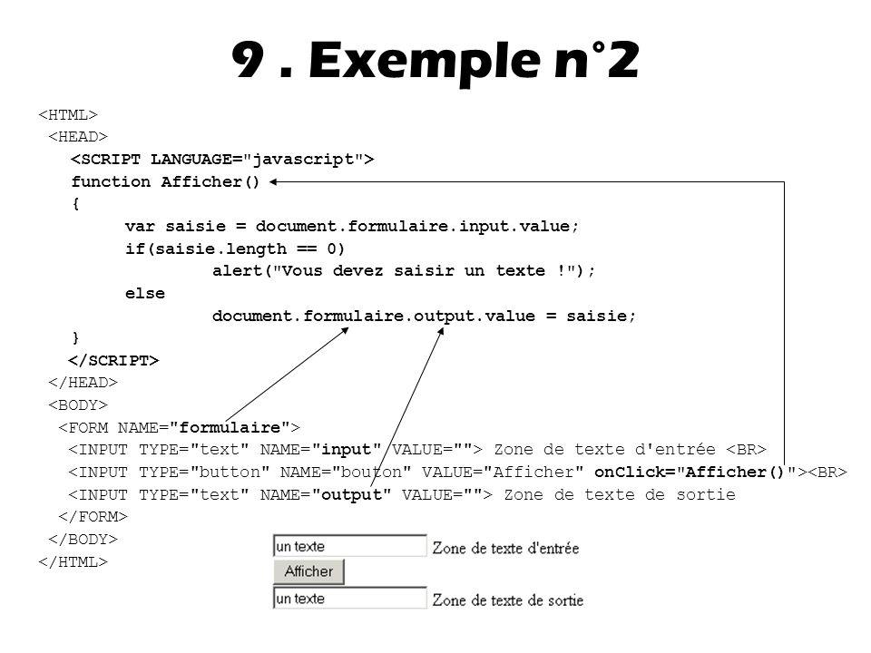 9 . Exemple n°2 <HTML> <HEAD>