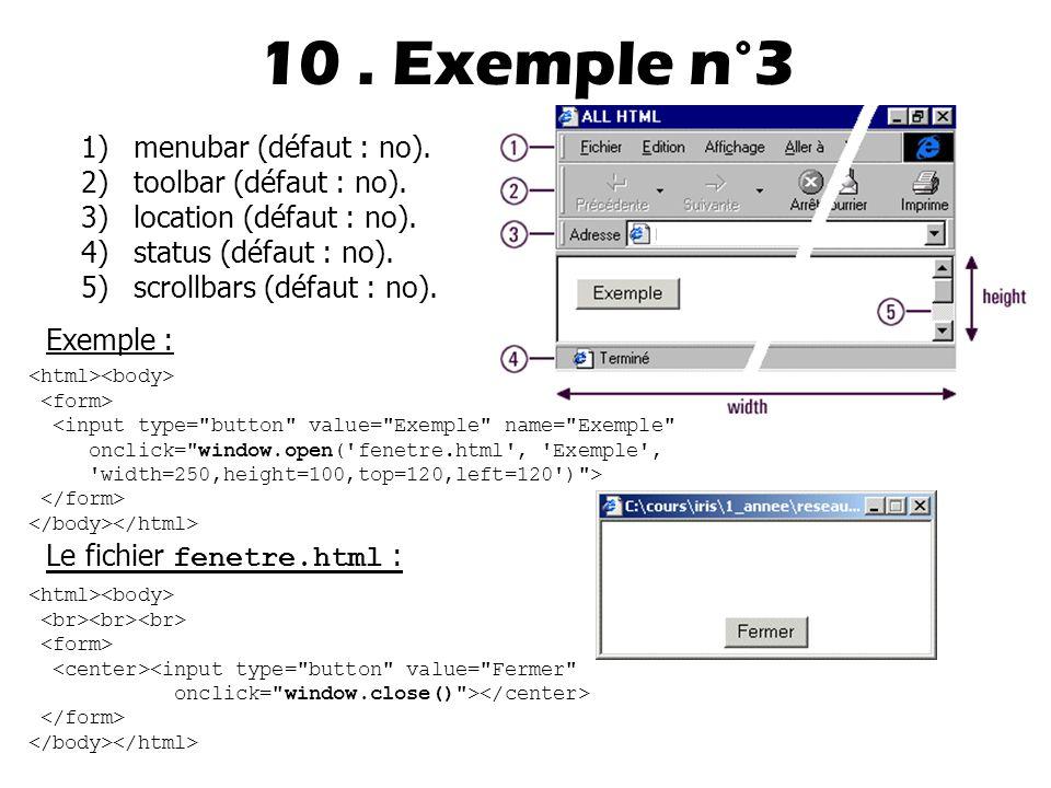 10 . Exemple n°3 menubar (défaut : no). toolbar (défaut : no).