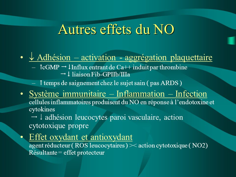 Autres effets du NO  Adhésion – activation - aggrégation plaquettaire