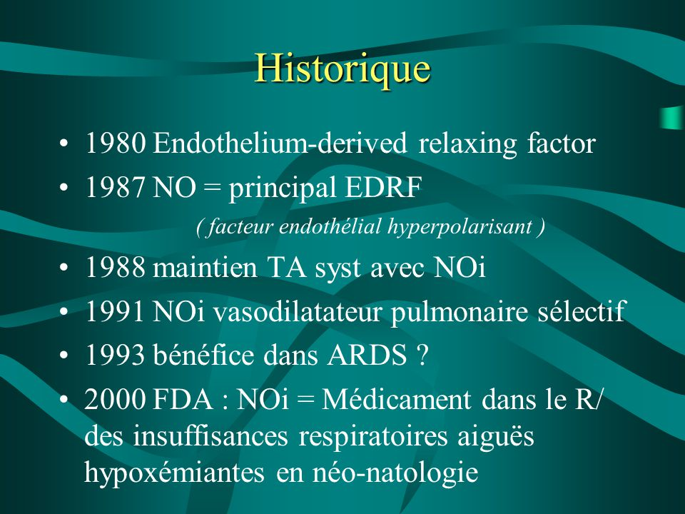 Historique 1980 Endothelium-derived relaxing factor