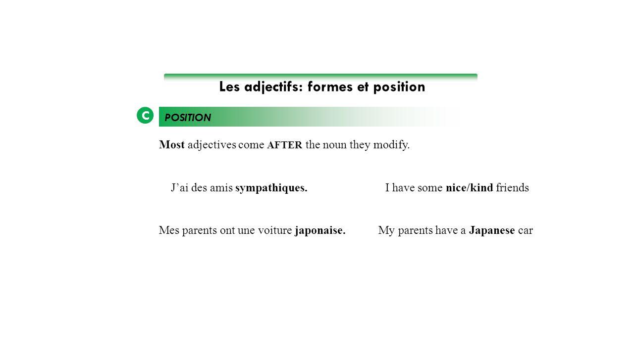 Les adjectifs: formes et position