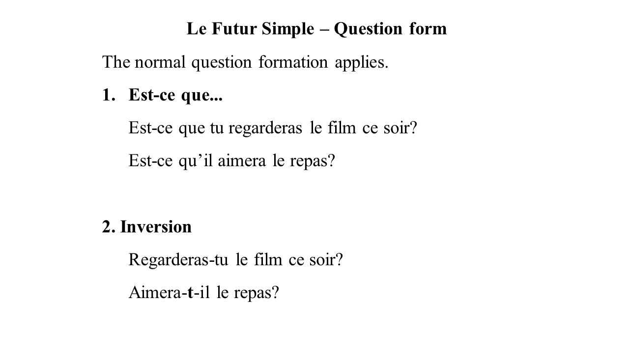 Le Futur Simple – Question form