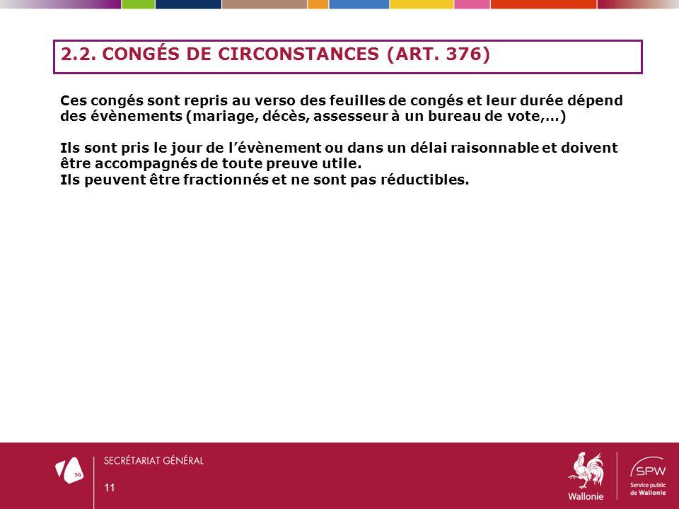 2.2. Congés de circonstances (art. 376)