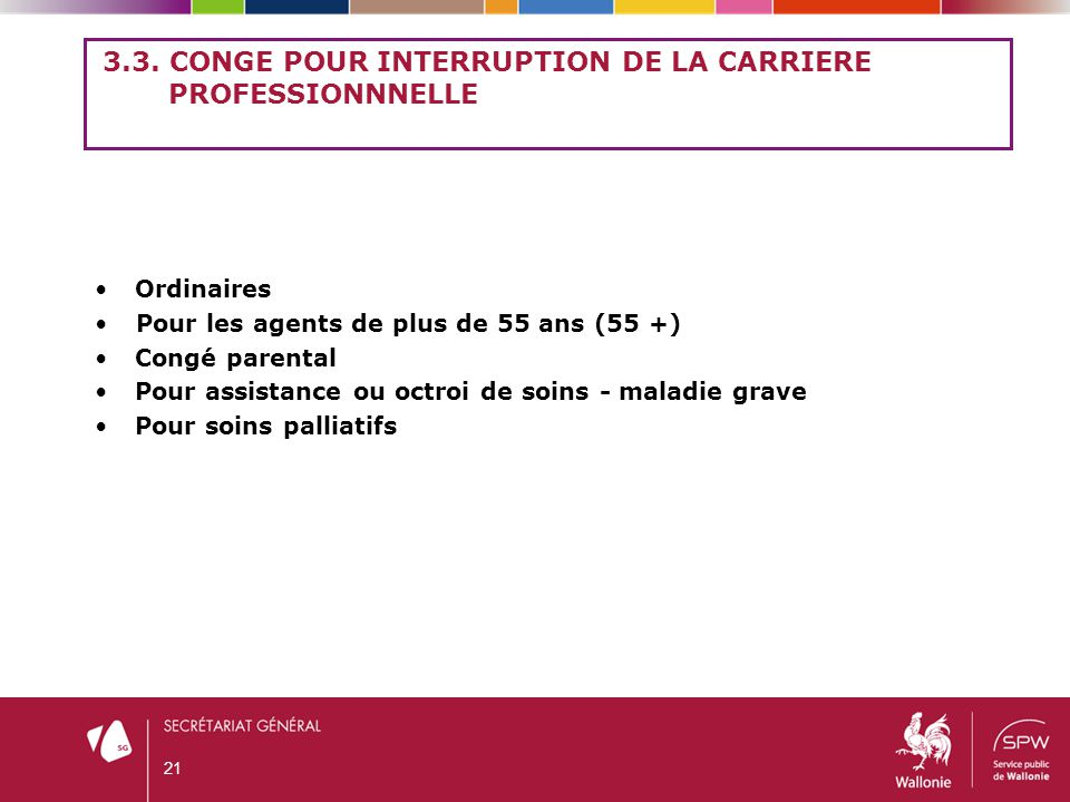 3.3. CONGE POUR INTERRUPTION DE LA CARRIERE PROFESSIONNNELLE
