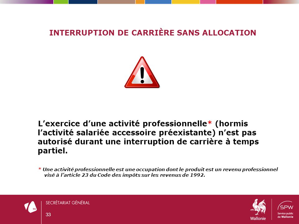 Interruption de carrière sans allocation