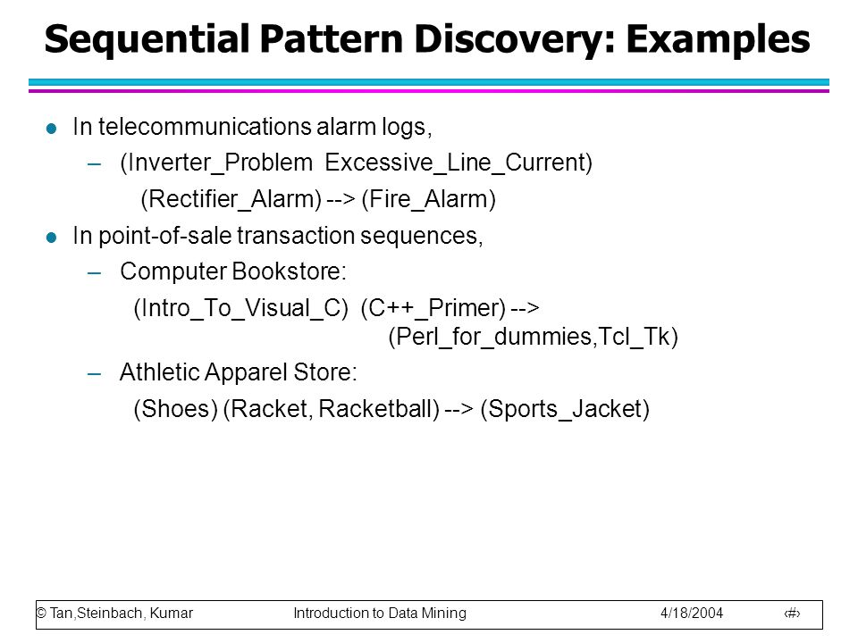 Sequential Pattern Discovery: Examples