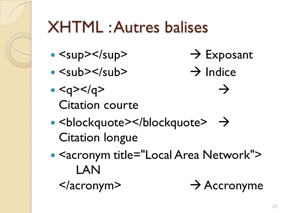 XHTML : Autres balises <sup></sup>  Exposant