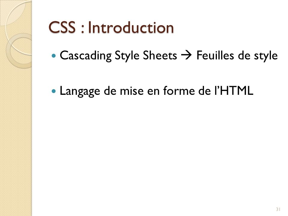 CSS : Introduction Cascading Style Sheets  Feuilles de style