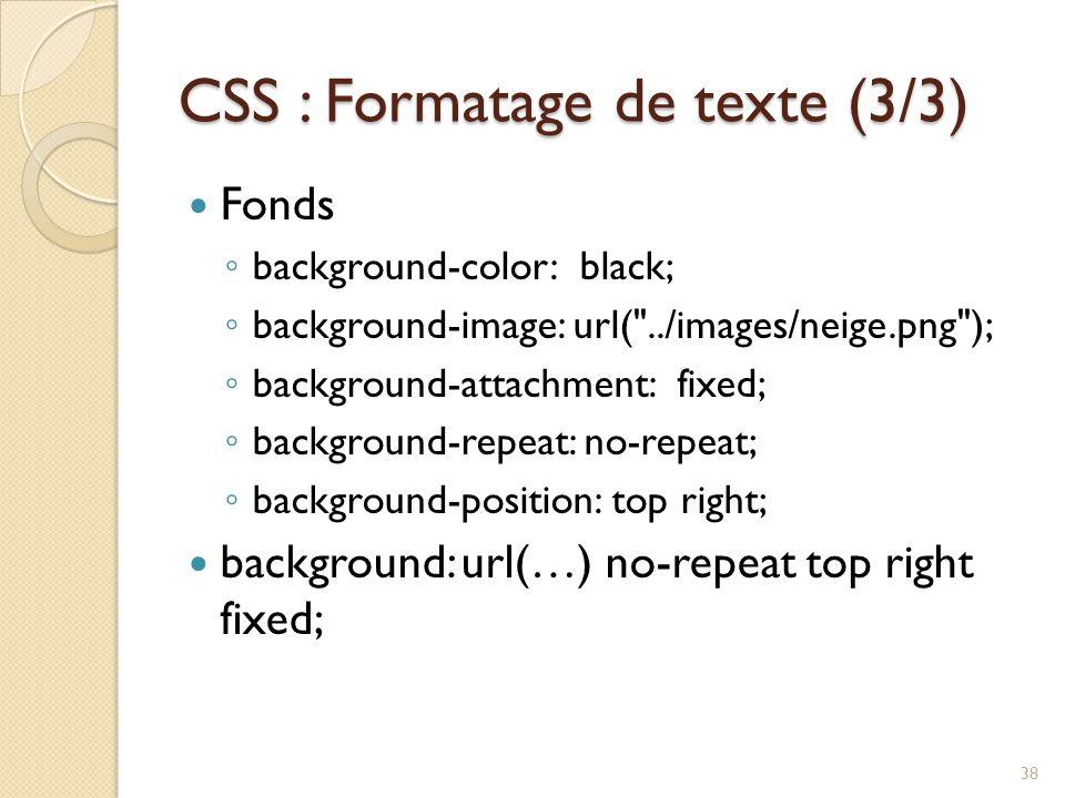 CSS : Formatage de texte (3/3)