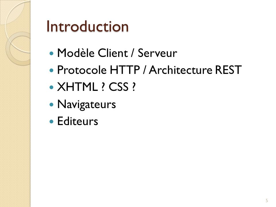 Introduction Modèle Client / Serveur