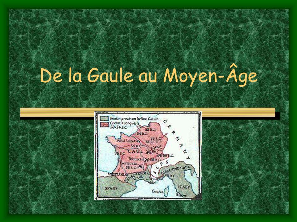 De la Gaule au Moyen-Âge