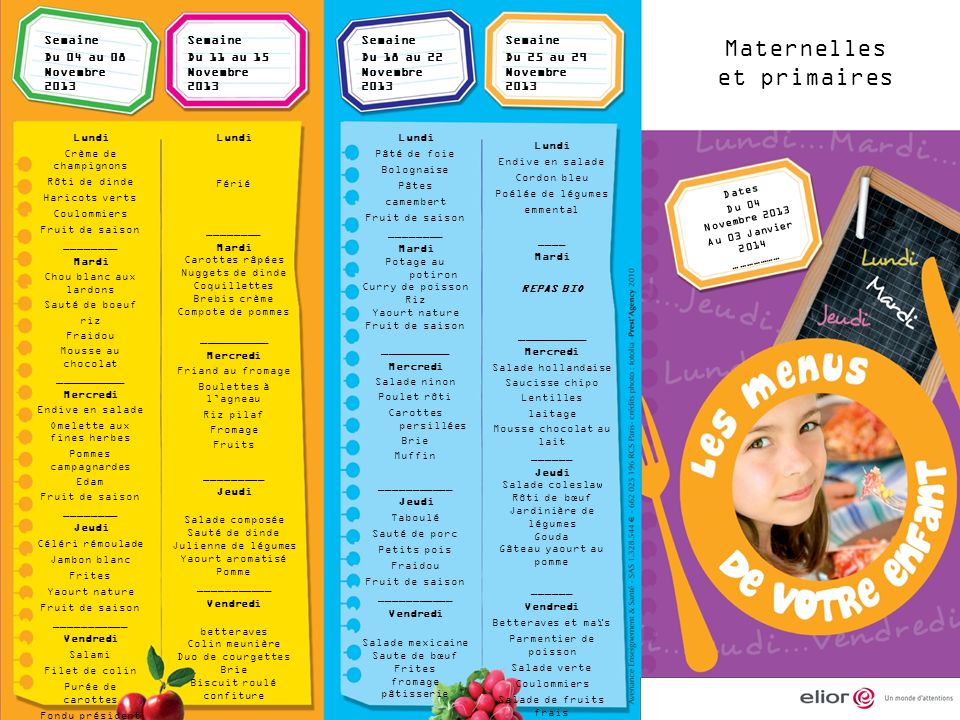 Maternelles et primaires Semaine Du 04 au 08 Novembre 2013 Semaine
