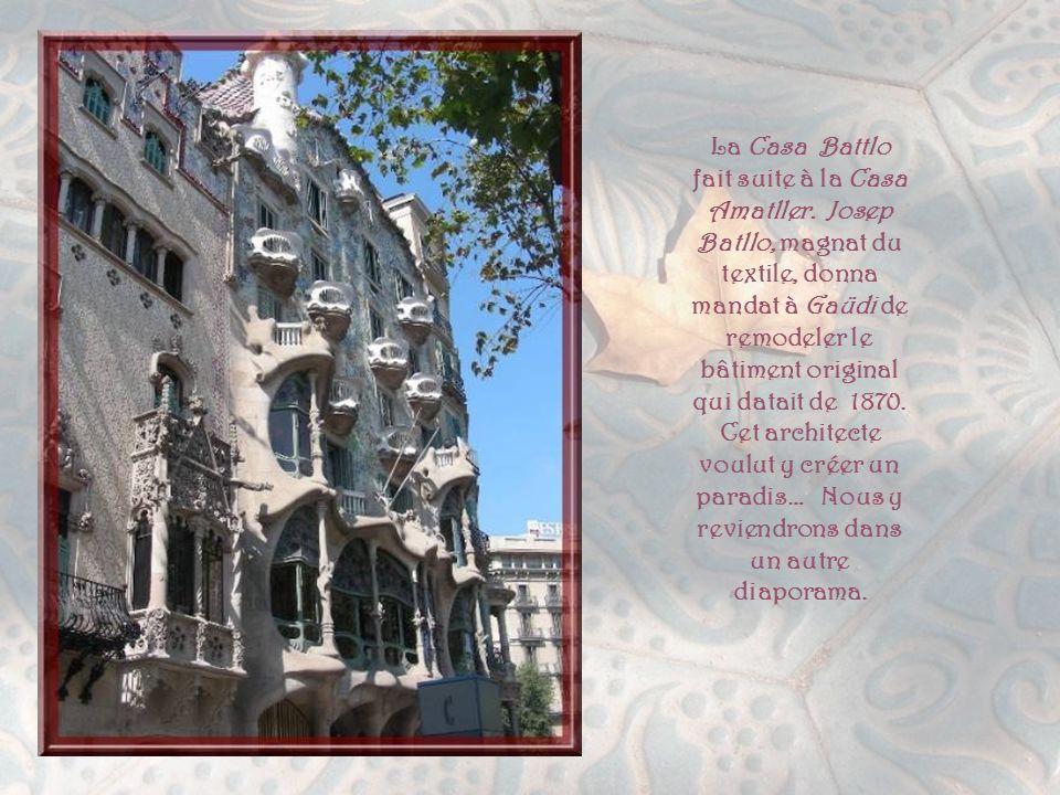 La Casa Battlo fait suite à la Casa Amatller