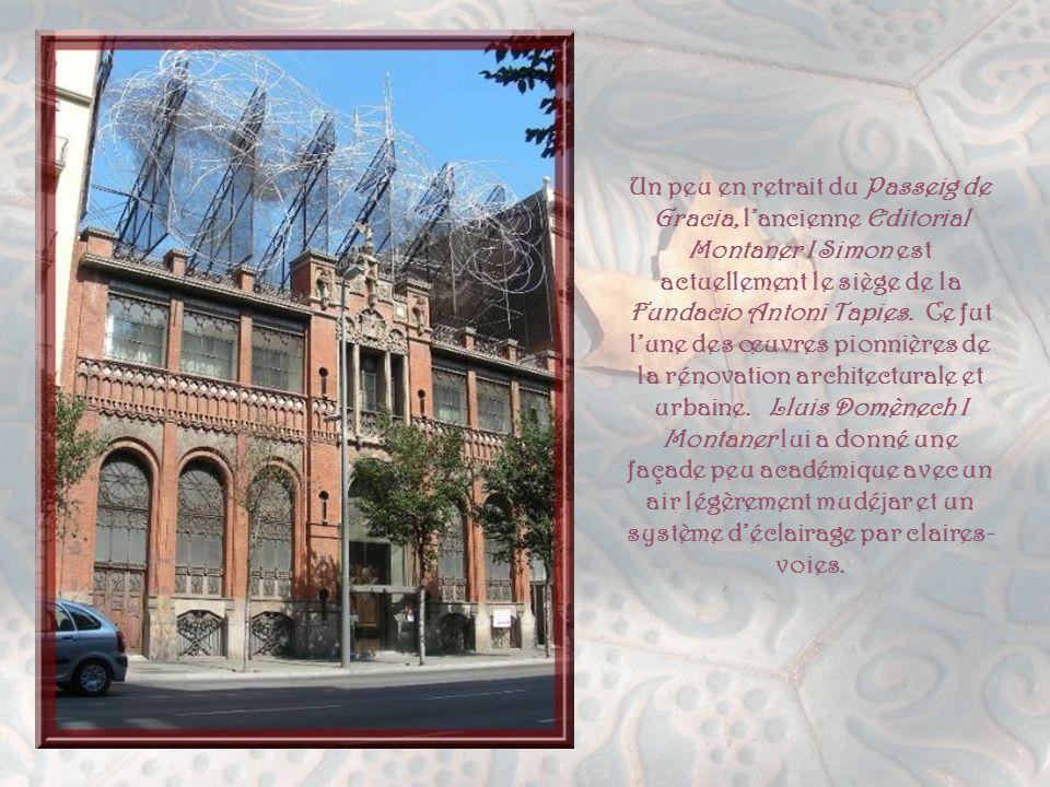 Un peu en retrait du Passeig de Gracia, l'ancienne Editorial Montaner I Simon est actuellement le siège de la Fundacio Antoni Tapies.