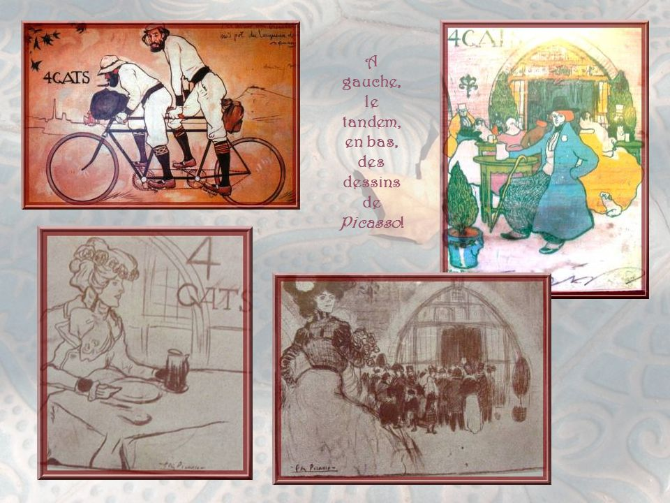 A gauche, le tandem, en bas, des dessins de Picasso!