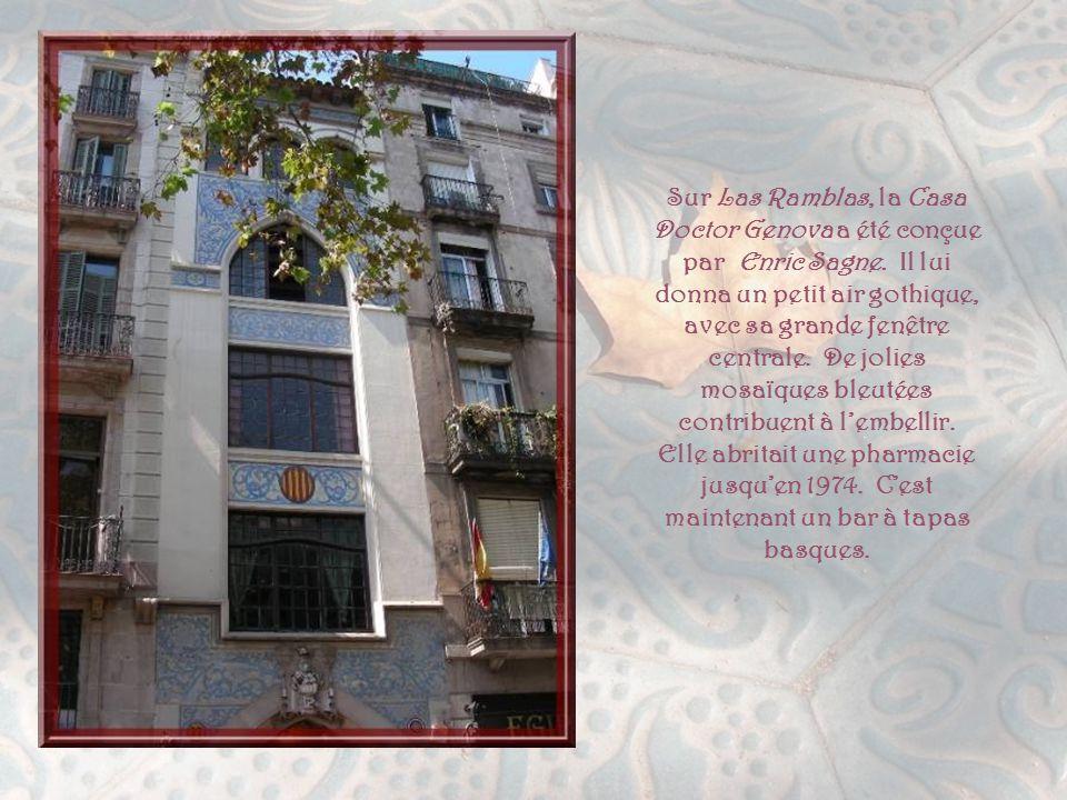 Sur Las Ramblas, la Casa Doctor Genova a été conçue par Enric Sagne