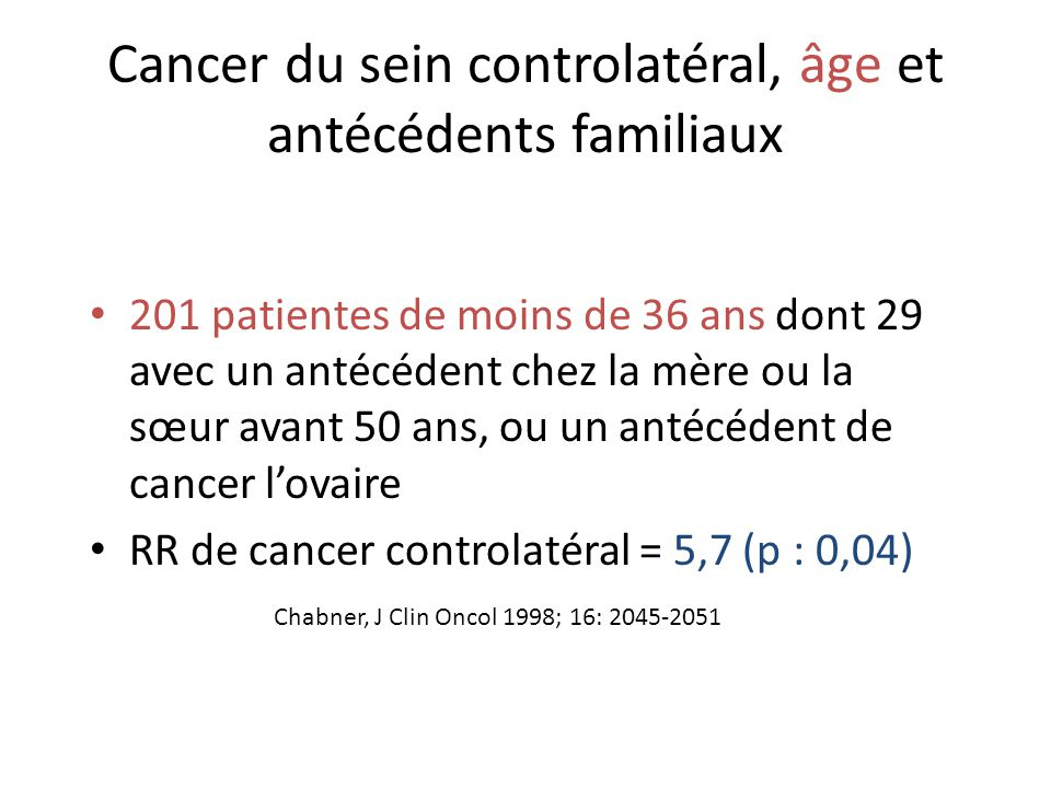 Cancer du sein controlatéral, âge et antécédents familiaux