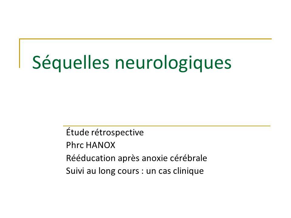 Séquelles neurologiques