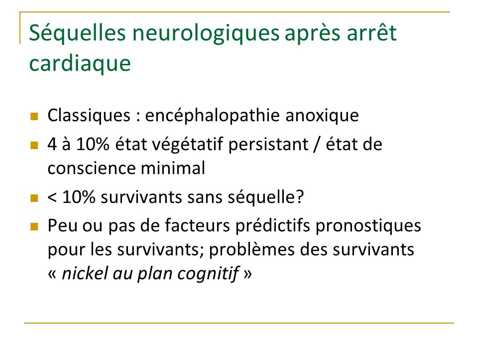Séquelles neurologiques après arrêt cardiaque