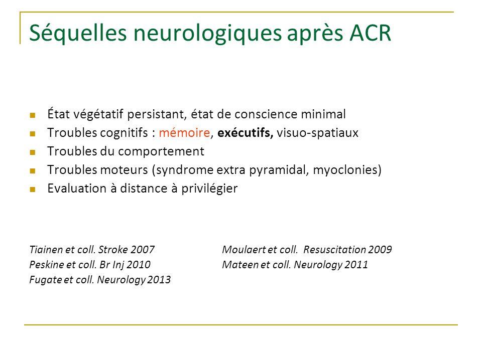 Séquelles neurologiques après ACR