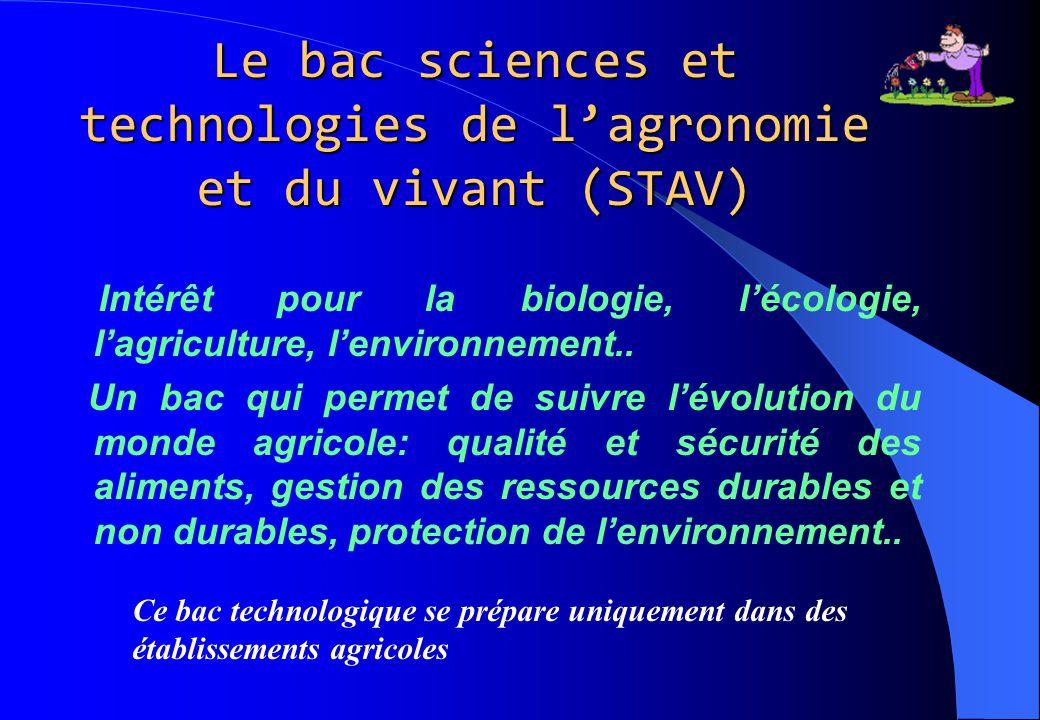 Le bac sciences et technologies de l'agronomie et du vivant (STAV)