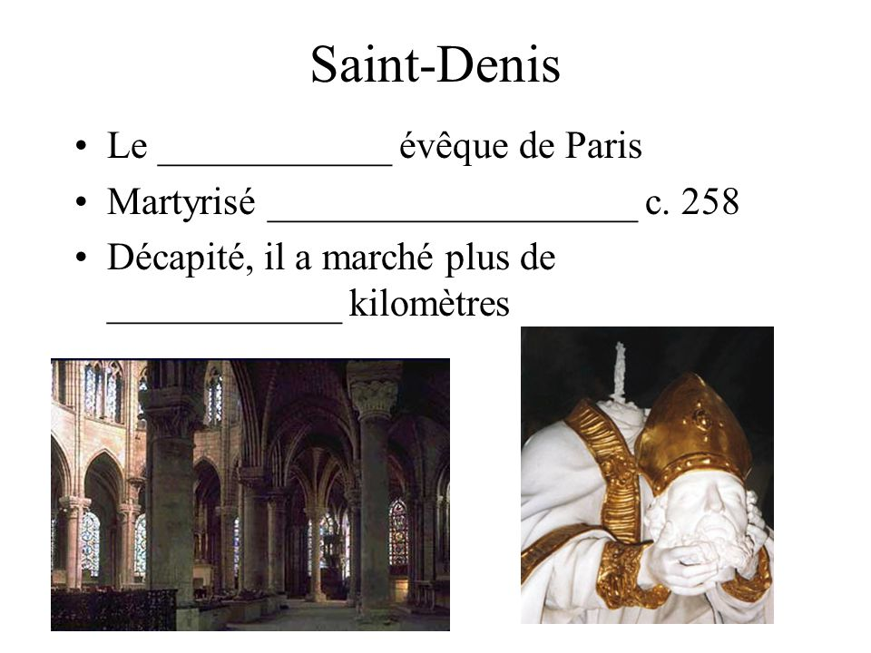 Saint-Denis Le ____________ évêque de Paris