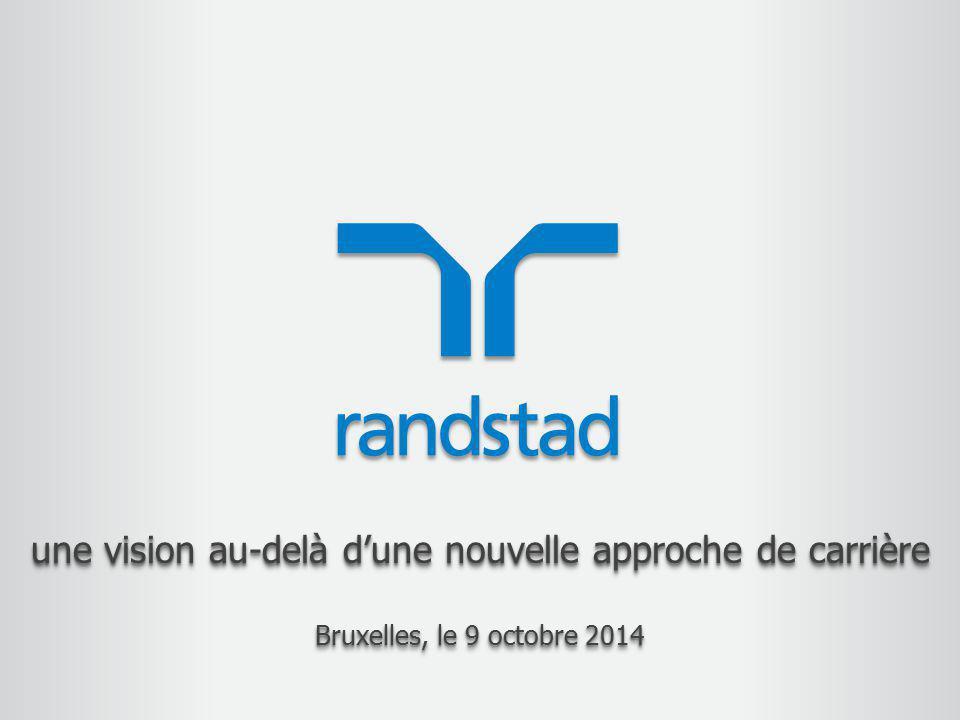 une vision au-delà d'une nouvelle approche de carrière Bruxelles, le 9 octobre 2014