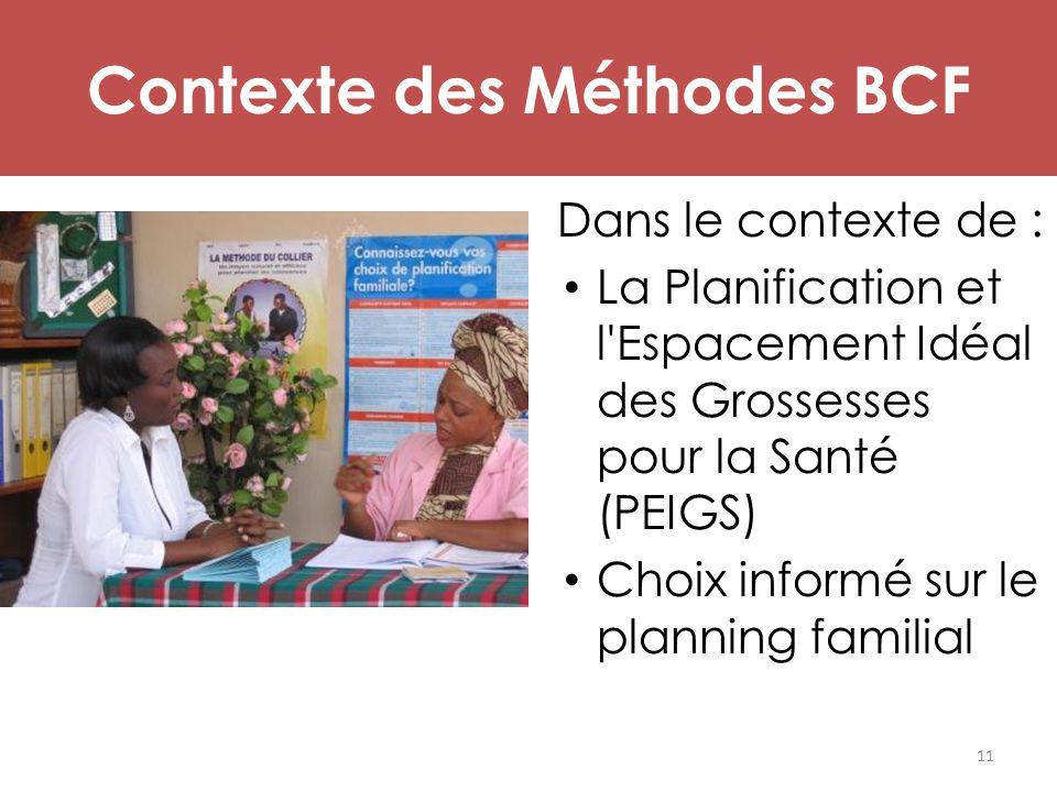 Contexte des Méthodes BCF