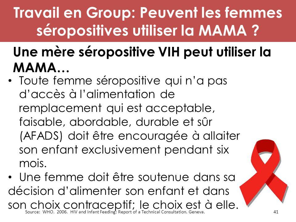 Une mère séropositive VIH peut utiliser la MAMA…