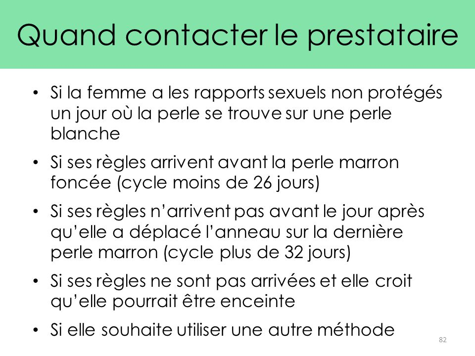 Quand contacter le prestataire