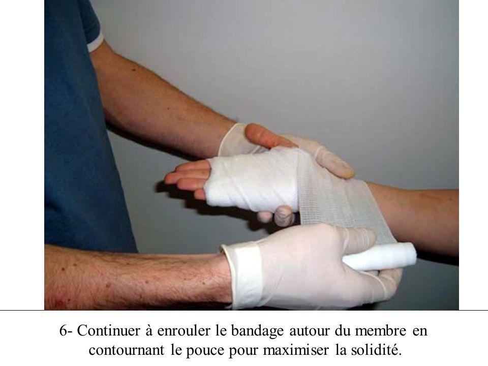 6- Continuer à enrouler le bandage autour du membre en