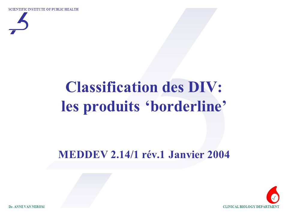 Classification des DIV: les produits 'borderline'