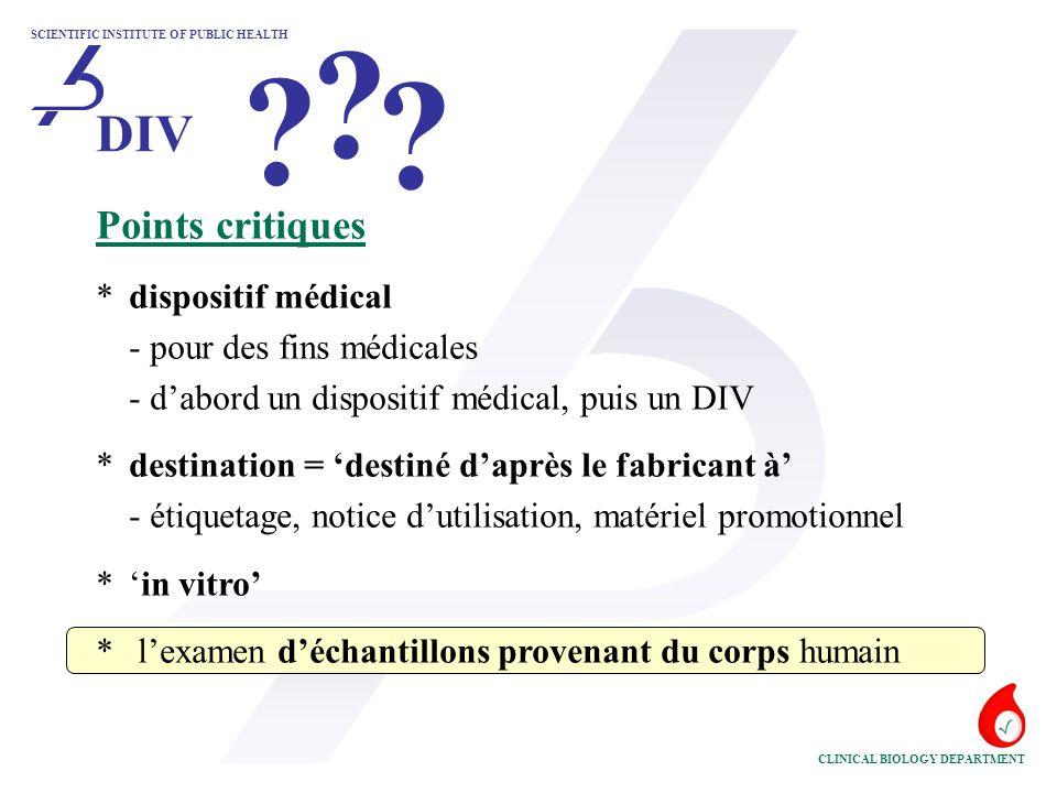 DIV Points critiques * dispositif médical - pour des fins médicales