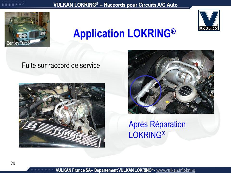 Application LOKRING® Après Réparation LOKRING®