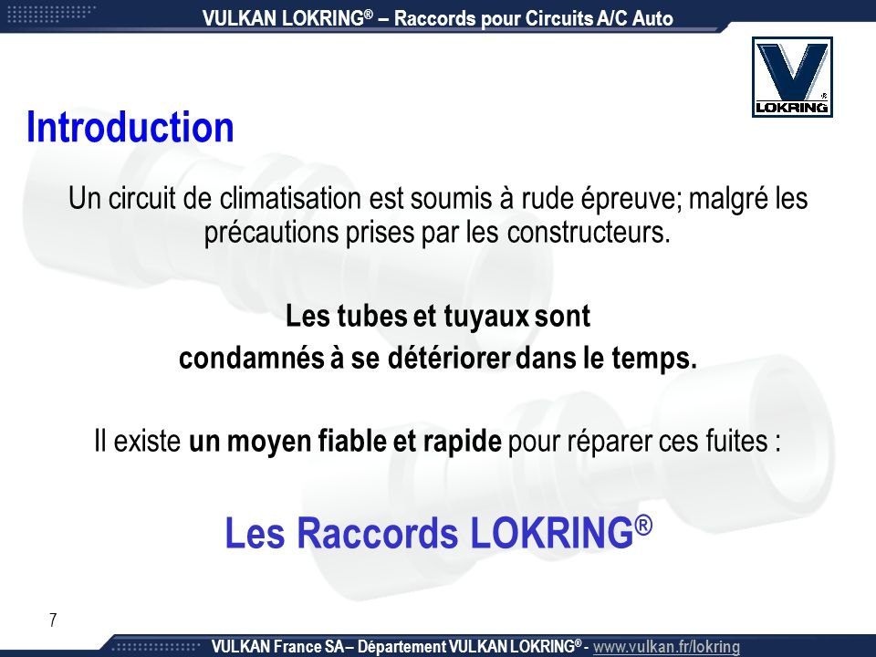 Introduction Les Raccords LOKRING®