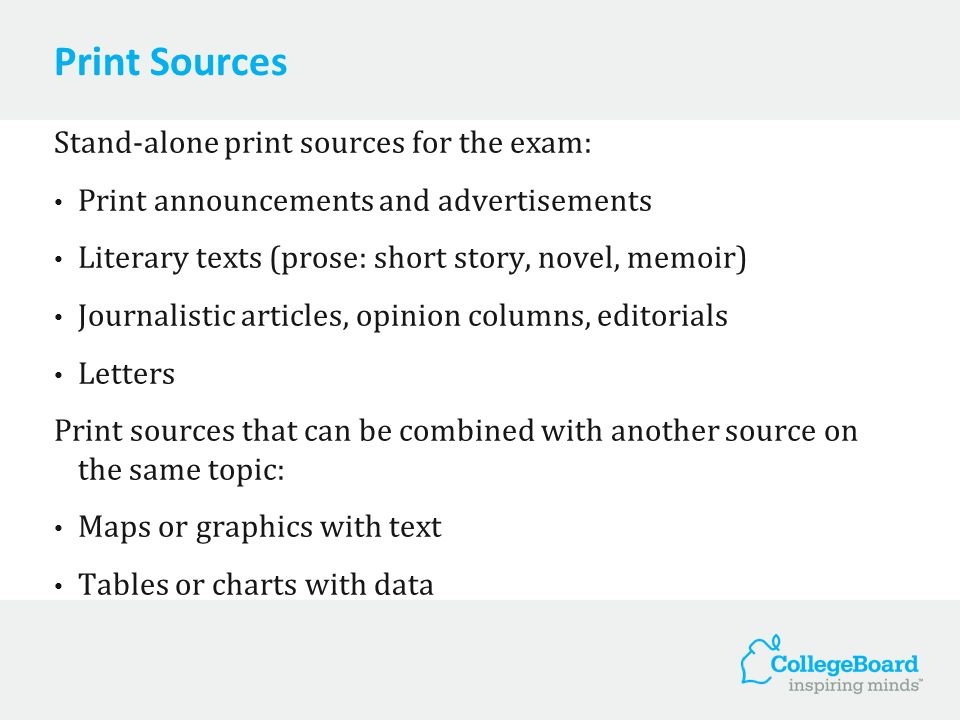 Print Sources Stand-alone print sources for the exam: