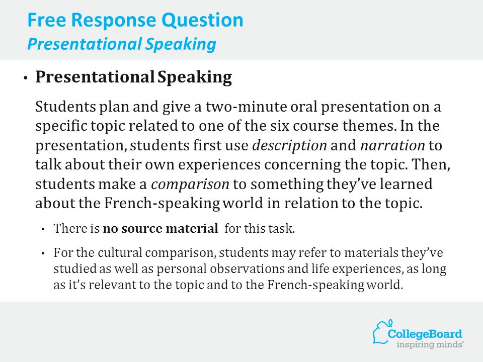 Free Response Question Presentational Speaking