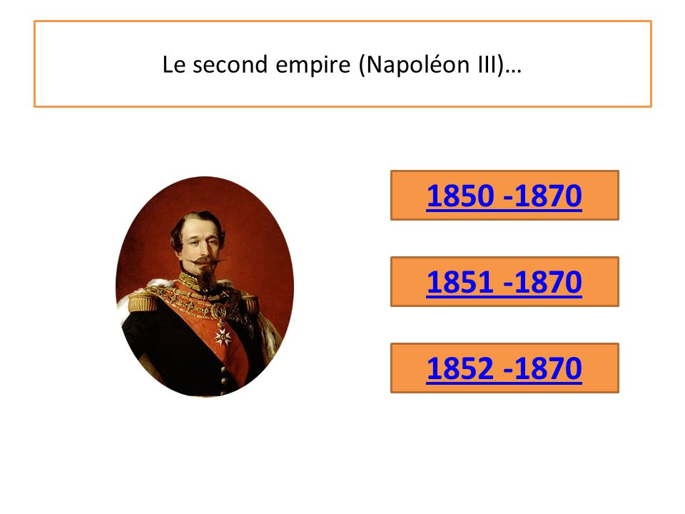 Le second empire (Napoléon III)…