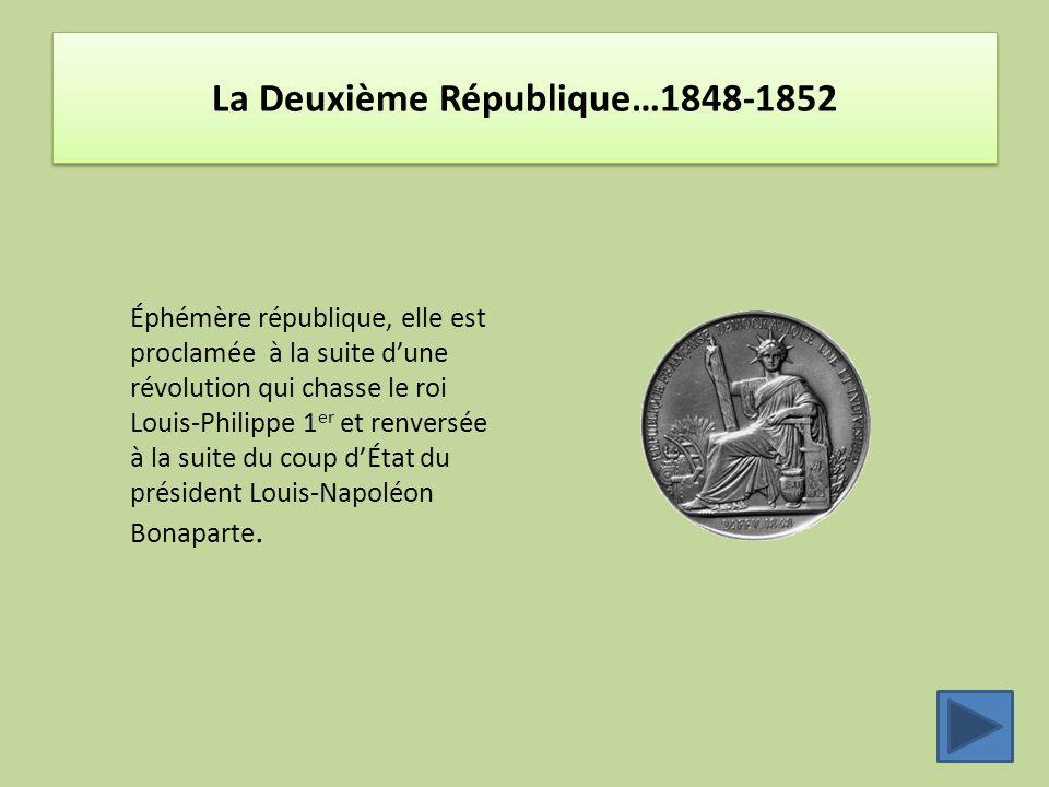 La Deuxième République…1848-1852
