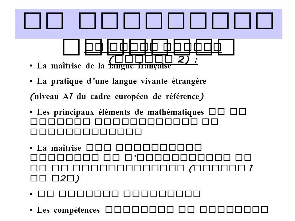 Le socle commun (palier 2) :