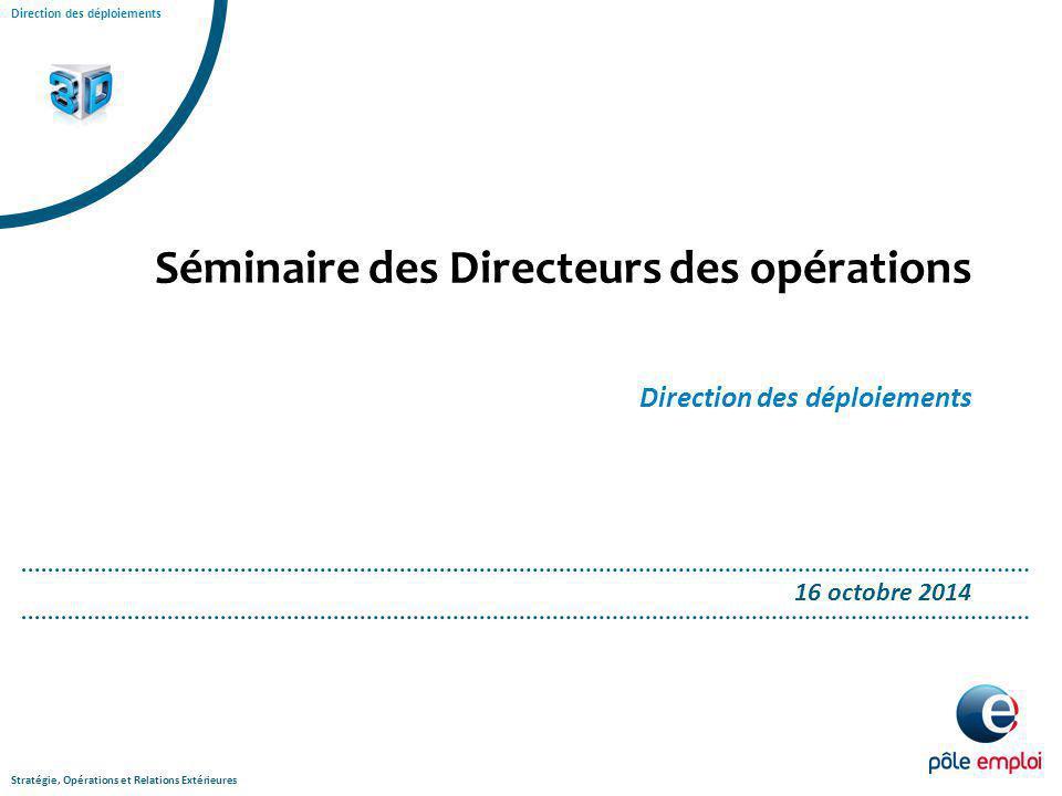 Séminaire des Directeurs des opérations Direction des déploiements