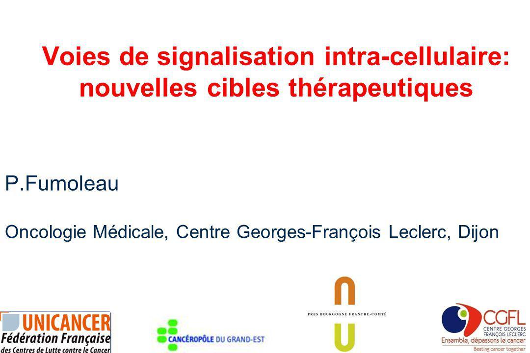 P.Fumoleau Oncologie Médicale, Centre Georges-François Leclerc, Dijon