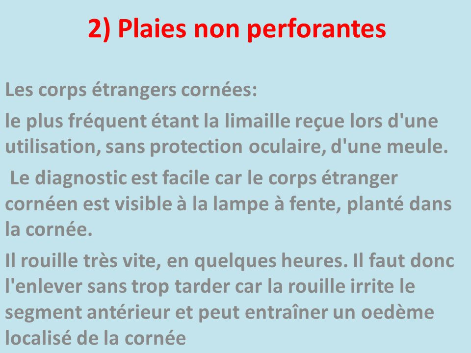 2) Plaies non perforantes
