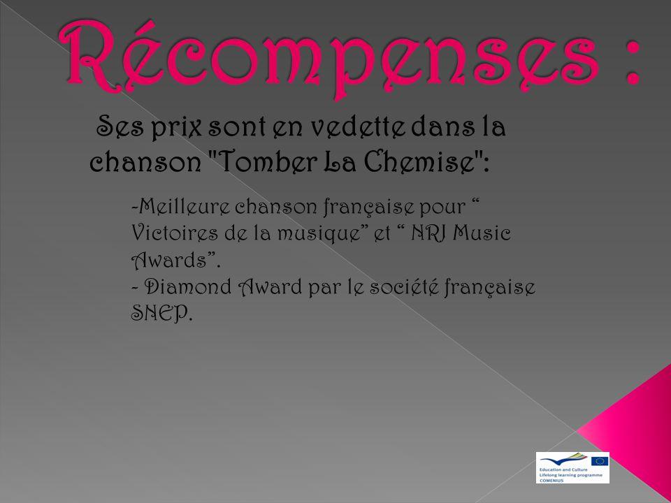Récompenses : Ses prix sont en vedette dans la chanson Tomber La Chemise :