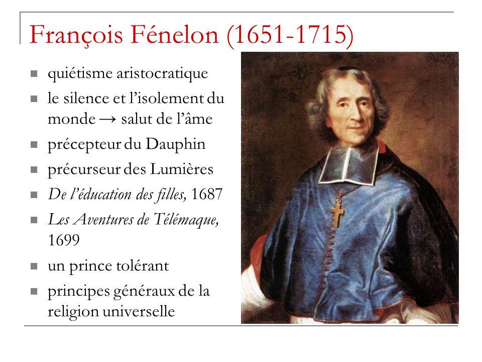François Fénelon (1651-1715) quiétisme aristocratique