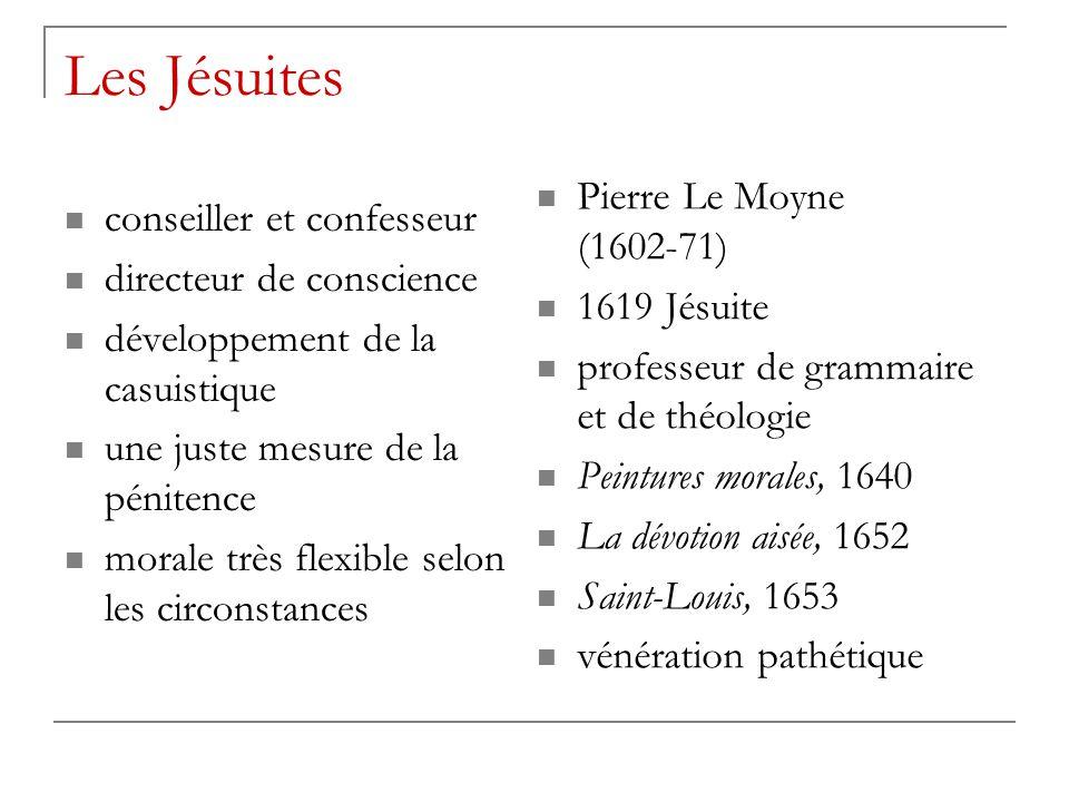 Les Jésuites Pierre Le Moyne (1602-71) conseiller et confesseur