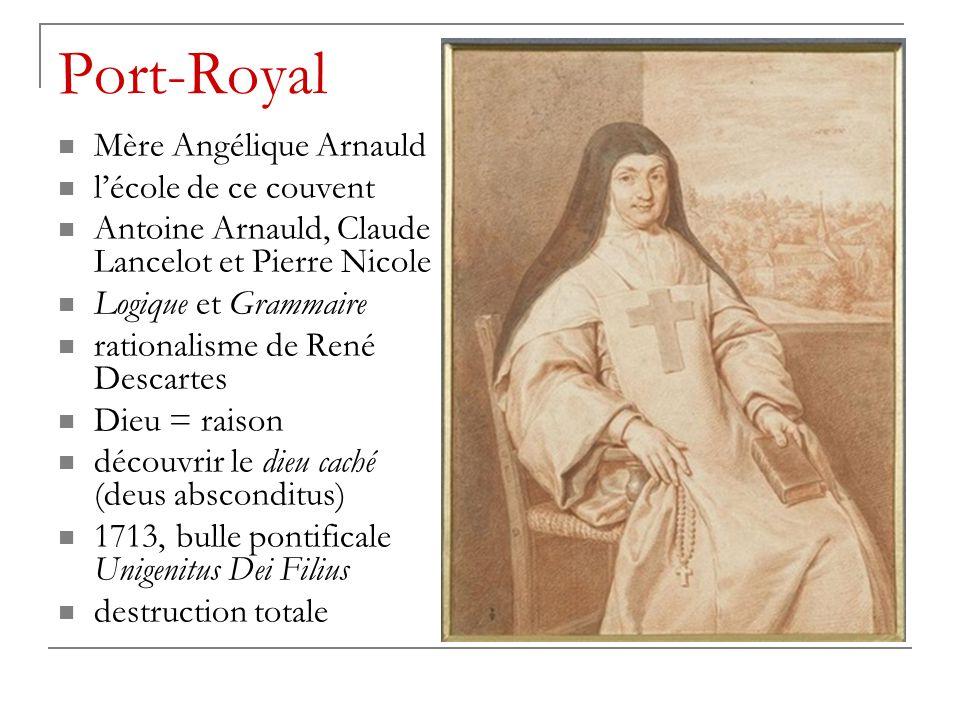 Port-Royal Mère Angélique Arnauld l'école de ce couvent