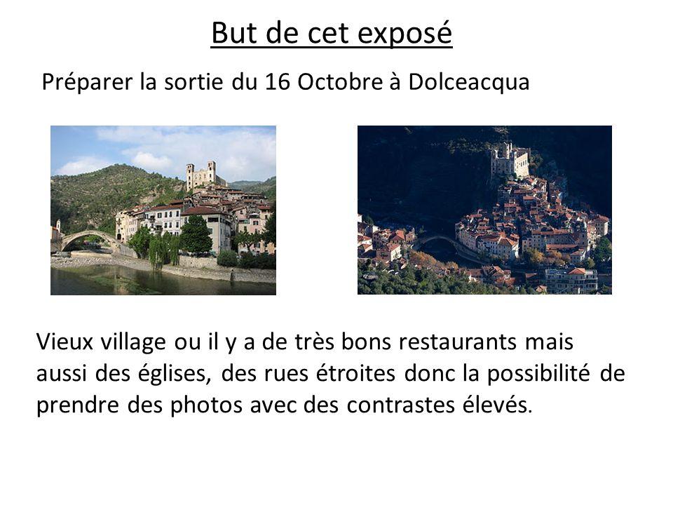 But de cet exposé Préparer la sortie du 16 Octobre à Dolceacqua