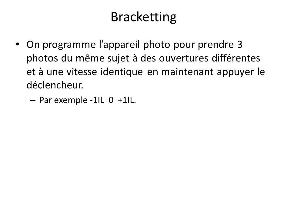 Bracketting