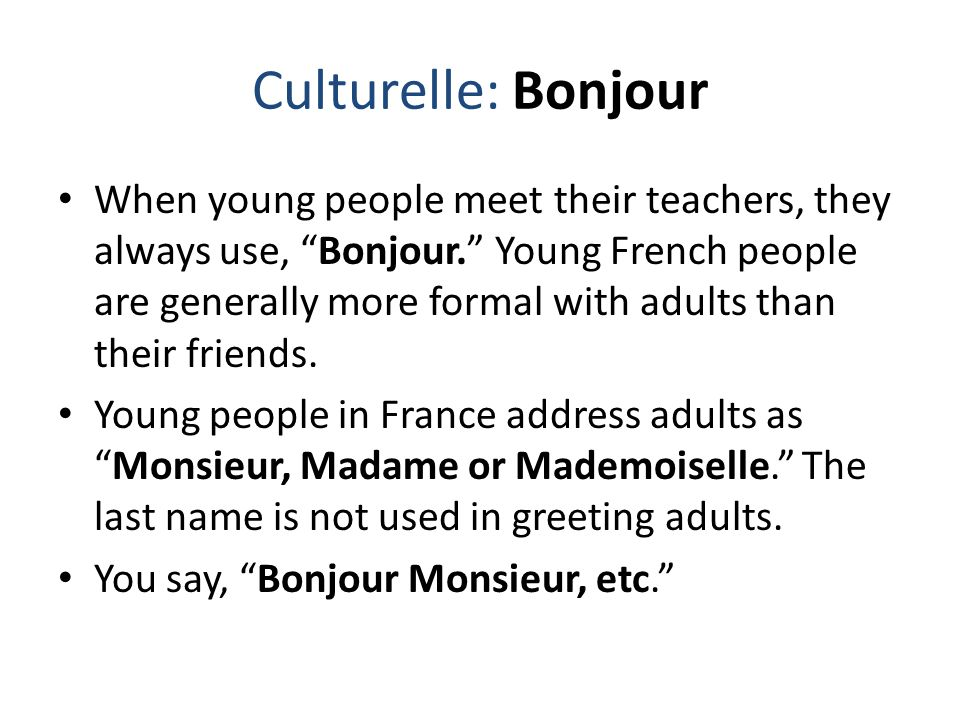 Culturelle: Bonjour